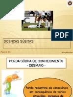 Aula 8a Doencas Subitas- Desmaio Hipoglicemia Asma Dor Toracica 2011