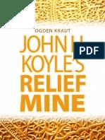John H. Koyle's Relief Mine