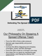 Defending the Spread