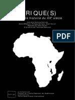 Afriques - Une autre histoire du XXè siècle - Doc ARTE
