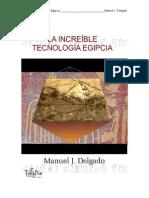 La Increible Tecnologia Egipcia Manuel Delgado Ed Trepi