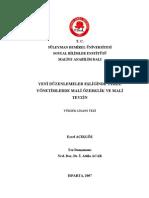 Yeni Duzenlemeler Esliginde Yerel Yonetimlerde Mali Ozerklik Ve Mali Tevzin Financial Autonomy and Fiscal Federalism in Local Administration in Accordance With the New Arrangements