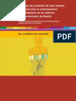 PRODUCTOS ALTERNATIVOS para el mantenimiento y rehabilitacón de edificios. Catálogo con datos de contacto (Ayto. Madrid. 158 h.)