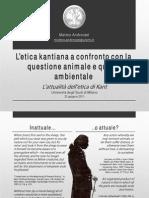 L'attualità dell'etica di Kant - L'etica kantiana a confronto con la questione animale e quella ambientale