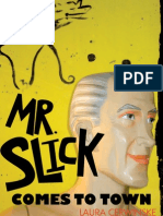 Mr. Slick Comes to Town, Draft