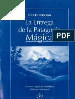 La entrega de la Patagonia Magica