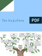 The Bajaj Story