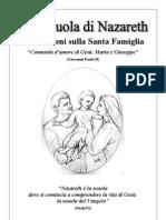 """""""Alla scuola di Nazareth"""" - Meditazioni sulla Santa Famiglia - Stampa 16,1 2,15 - 14,3 4,13 - 12,5 6,11 - 10,7 8,9"""