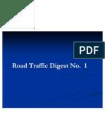 Road Traffic Digest 1