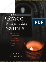 The Grace of Everyday Saints by Julian Guthrie (Excerpt)