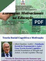 estratégias de motivação - psicologia da educação