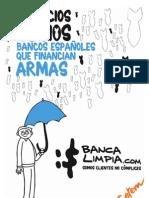 Bancos que participan con Fondos o acciones en la producion de ARMAS