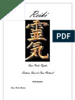 Usui Reiki Ryoho - Apostila Primeiro Grau, Segundo Grau e Mestrado Versão 2011 - Revisada