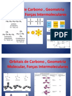 Orbitais de Carbono , Geometria Molecular, Forças InterMoleculares