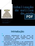 Globalização De Estilos De Vida