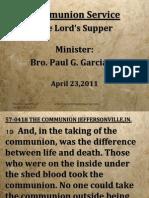 2011-0423 Communion Service Bro Paul G Garcia Jr