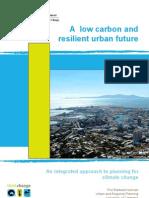Low Carbon Resilient Urban Future