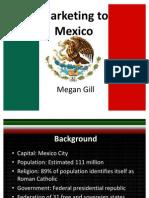 Marketing to Mexico-Megan Gill