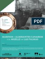 Marinos y almirantes canarios y el muelle de Las Palmas