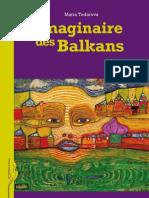 Maria Todorova - Imaginaire Des Balkans