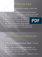When Money Fails