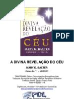 6549842 Evangelico Mary k Baxter a Divina Revelacao Do Ceu Rev