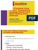 What Everybody Using the Java™ Programming Language Should Know About Floating−Point Arithmetic