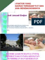 RSPAD AKBID Seminar PJT Faktor Dan Diagnosis JJE 20110626