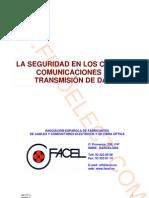 La seguridad en los cables de comunicaciones y de transmisión de datos