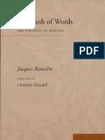 Ranciere Flesh of Words Politics of Writing 2004