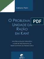 ADRIANO, Perin. O problema da unidade da razão em Kant