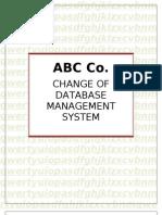 Change of DBMS
