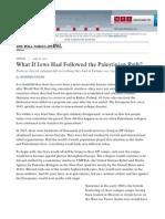 WSJ - What if Jews Had Followed the Palestinian Path