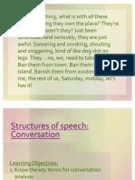 5.Structures of Speech - Conversation