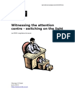 Witnessing the attention centre - switching on the light