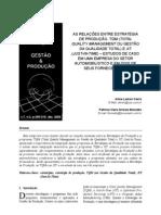 Administração - AS RELAÇÕES ENTRE ESTRATÉGIA DE PRODUÇÃO, TQM (TOTAL QUALITY MANAGEMENT OU GESTÃO DA QUALIDADE TO