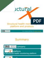 Structural health monitoring platform