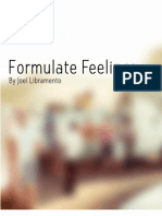 Formulate Feelings - By Joel Libramento