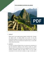 Machu Picchu Nacimiento Historico Del Mundo