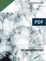Whitepaper Segmentierung – Von durchschnittlicher Analyse zu präzisen Segmenten
