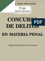 Arce, Miguel Angel - Concurso de Delitos en Materia Penal