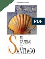 Mi Camino de Santiago Leon Degrelle