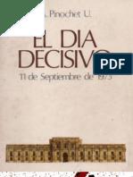 El Dia Decisivo Augusto Pinochet Ugarte 1979