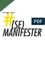 SE MANIFESTER / N'A QU'1 OEIL