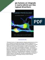 Fisiología humana un integrado enfoque cuarta edición por Dee Unglaub Silverthorn - Averigüe por qué me encanta!