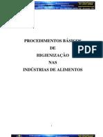 PROCEDIMENTOS BÁSICOS DE HIGIENIZAÇÃO NA INDÚSTRIA DE ALIMENTOS