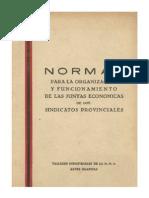 Normas Para La Organizacion y Funcionamiento de Las Juntas Economic As de Los Sindicatos Pro Vinci Ales 1949