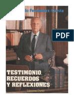 Testimonio Recuerdos y Reflexiones Raimundo Fernandez Cuesta