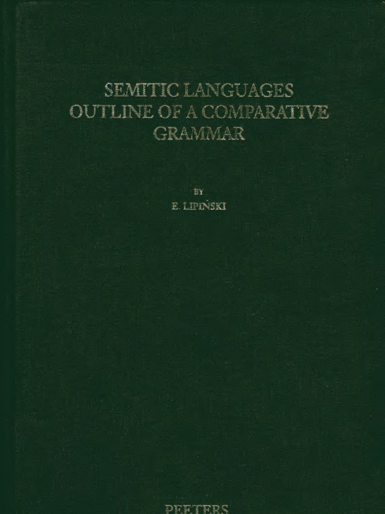 Lipinski Semitic Languages Outline of a Comparative Grammar