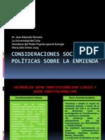 CONSIDERACIONES SOCIO-POLÍTICAS SOBRE LA ENMIENDA